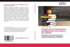 Bookcover of Estudio de las Titulaciones de Magisterio: Ed. Física y Ed. Infantil