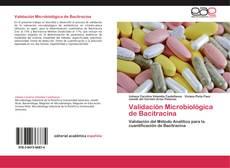 Portada del libro de Validación Microbiológica de Bacitracina
