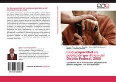 Portada del libro de La discapacidad en población geriátrica del Distrito Federal, 2000