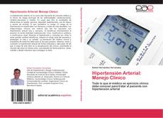 Portada del libro de Hipertensión Arterial: Manejo Clínico