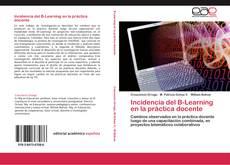 Bookcover of Incidencia del B-Learning en la práctica docente