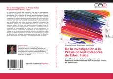 Copertina di De la Investigación a la Praxis de los Profesores de Educ. Física