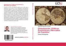 Bookcover of Globalización, Políticas Económicas y Mercados de Capitales