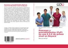 Borítókép a  Procesos y procedimientos (PyP) en una E.S.E de primer nivel en Boyacá - hoz