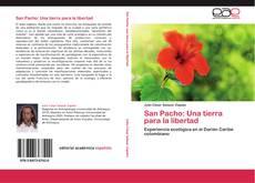 Portada del libro de San Pacho: Una tierra para la libertad