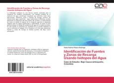 Bookcover of Identificación de Fuentes y Zonas de Recarga Usando Isótopos del Agua
