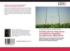 Buchcover von Análisis de las relaciones energéticas colombo-ecuatorianas 2003-2010
