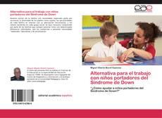 Portada del libro de Alternativa para el trabajo con niños portadores del Síndrome de Down