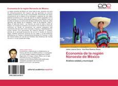 Economía de la región Noroeste de México的封面
