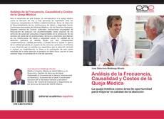 Bookcover of Análisis de la Frecuencia, Causalidad y Costos de la Queja Médica