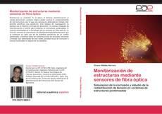 Portada del libro de Monitorización de estructuras mediante sensores de fibra óptica