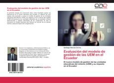 Обложка Evaluación del modelo de gestión de las UEM en el Ecuador