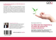 Bookcover of La ética de los negocios y el valor de marca en emprendedores