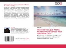 Обложка Interacción Agua-Arena: Animación en Tiempo Real Utilizando GPU