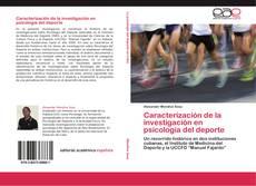 Bookcover of Caracterización de la investigación en psicología del deporte