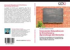 Copertina di Innovación Educativa en la Enseñanza y Aprendizaje del Derecho