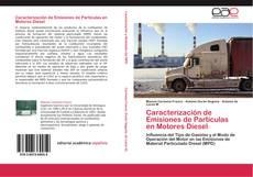 Bookcover of Caracterización de Emisiones de Partículas en Motores Diesel