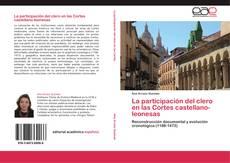 Bookcover of La participación del clero en las Cortes castellano-leonesas