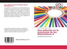 Una reflexión en la enseñanza de las Matemáticas II kitap kapağı