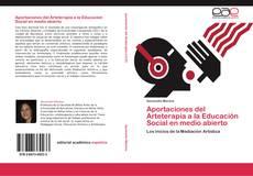 Aportaciones del Arteterapia a la Educación Social en medio abierto的封面