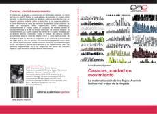 Bookcover of Caracas, ciudad en movimiento