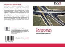 Bookcover of Trayectos en la interculturalidad
