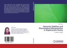 Couverture de Semantic Oddities and Phonological Manipulation in Kapkirwok's Poetry