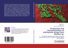 Borítókép a  Production and characterization of antimycotic drugs from Bacillus sp. - hoz