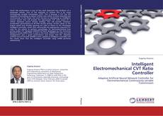 Bookcover of Intelligent Electromechanical CVT Ratio Controller