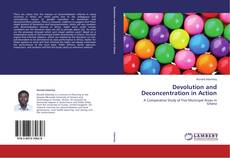 Bookcover of Devolution and Deconcentration in Action