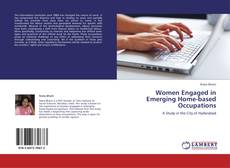 Bookcover of Women Engaged in Emerging Home-based Occupations