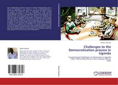 Copertina di Challenges to the Democratisation process in Uganda
