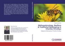Bookcover of Melisopalynology, Beeflora & Traditional Beekeeping in Chamba Himalaya