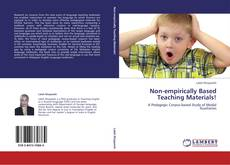Bookcover of Non-empirically Based Teaching Materials!