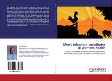 Bookcover of Men's behaviour contributes to women's health