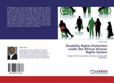 Borítókép a  Disability Rights Protection under the African Human Rights System - hoz