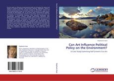Copertina di Can Art Influence Political Policy on the Environment?