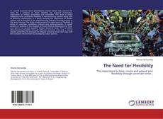 Bookcover of The Need for Flexibility