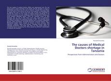Обложка The causes of Medical Doctors shortage in Tanzania
