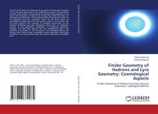 Capa do livro de Finsler Geometry of Hadrons and Lyra Geometry: Cosmological Aspects