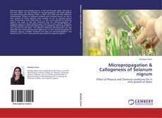 Micropropagation & Callogenesis of Solanum nigrum kitap kapağı