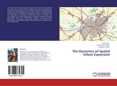 Обложка The Dynamics of Spatial Urban Expansion