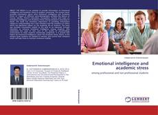 Bookcover of Emotional intelligence and academic stress