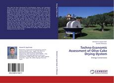 Capa do livro de Techno-Economic Assessment of Olive Cake Drying Dystem