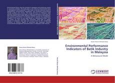 Bookcover of Environmental Performance Indicators of Batik Industry in Malaysia