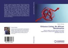 Buchcover von Virtuous Living: An African Renaissance