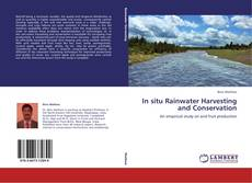 Bookcover of In situ Rainwater Harvesting and Conservation