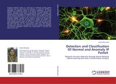 Bookcover of Detection and Classification Of Normal and Anomaly IP Packet