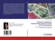 Bookcover of Poland's investment attractiveness after 20 years of the democracy