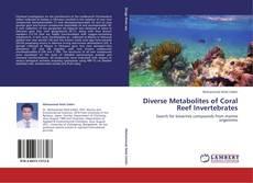 Bookcover of Diverse Metabolites of Coral Reef Invertebrates